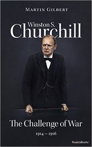 Winston S. Churchill by Martin Gilbert Vol. 3 The Challenge of War