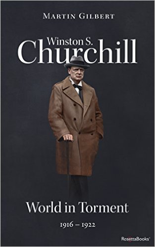 Winston S. Churchill by Martin Gilbert Vol. 4 World in Torment