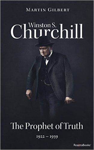 Winston S. Churchill by Martin Gilbert Vol. 5 The Prophet of Truth