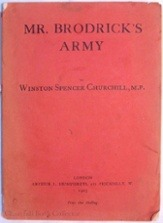 Mr. Brodrick's Army (1903) is the rarest of Churchill's book-length works. (Photo: Churchillbookcollector.com).