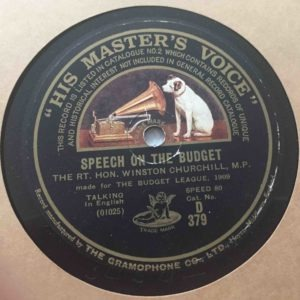 The earliest recording known to the author, one of several 1909 Churchill speeches defending the Liberal Government's budget, and likely published anticipating the 1910 general election. Note the speed, 80 rpm; 78 rpm was not adopted until 1925.