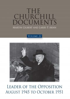 Churchill Documents Vol. 22